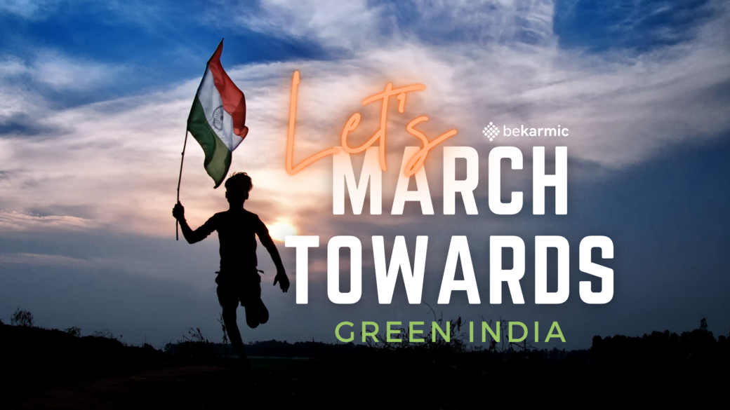 Independence Day 2020, Let's March Towards Plastic-free & GreenIndia