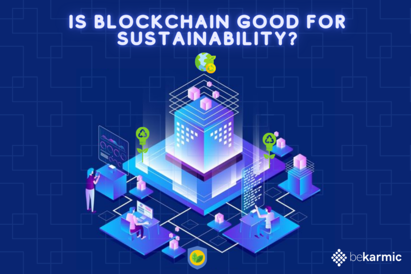 The BlockChain: A futuristic approach to sustainability