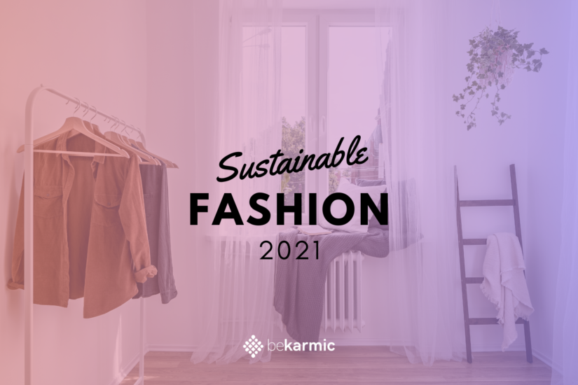Sustainable Fashion In 2021