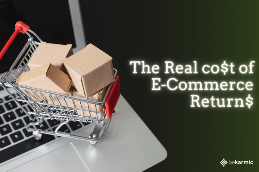 The Real cost of E-Commerce Returns