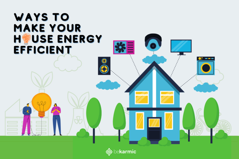 Top 15 easy ways to make your Home Energy Efficient