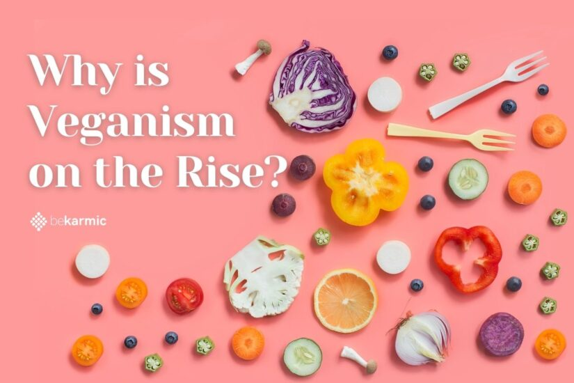 What is Veganism and Why is it on Rising?